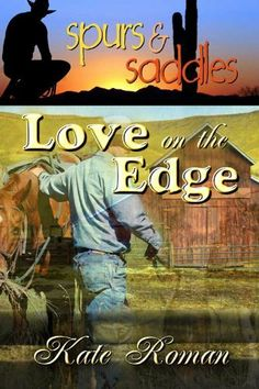 Love on the Edge by Kate Roman. $3.83. Publisher: Torquere Press, Inc. (July 22, 2011). 64 pages