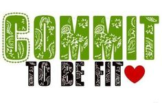 COMMIT to be fit <3