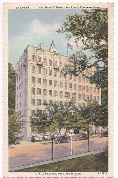 The Park Hotel, Hot Springs National Park, Arkansas, postmarked 1933