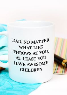 Funny Fathers day mug Dad no matter what life throws at   Etsy Mother In Law Gifts, Gifts For Father, Dad Gifts, Fathers Day Mugs, Funny Fathers Day, Funny Gifts For Him, Mugs For Men, Coffee Staining, Funny Mugs