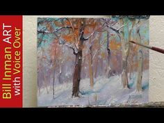 How to Paint Snow and Trees Oil Painting - Sledding Hill by Bill Inman Fast Motion w Instruction - YouTube