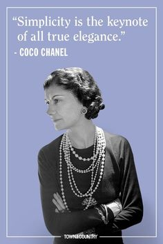 Coco Chanel famously lived her life according to her own rules. Her musings on elegance, love, and life are as timeless as her classic Chanel designs. Take a look at the founder of Chanel's most memorable, inspiring, and outspoken quotes here. Coco Chanel Mode, Estilo Coco Chanel, Mademoiselle Coco Chanel, Coco Chanel Fashion, Coco Chanel Quotes, Chanel Chanel, Chanel Bags, Chanel Handbags, Coco Chanel Style