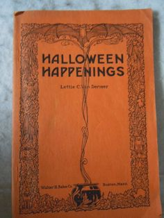 VINTAGE HALLOWEEN HAPPENINGS BOOK-1921