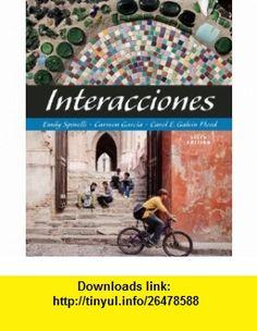 Workbook with Lab Manual for Spinelli/Garcia/Galvin Floods Interacciones, 6th (9781428229648) Emily Spinelli, Carmen Garcia, Carol E. Galvin Flood , ISBN-10: 1428229647  , ISBN-13: 978-1428229648 ,  , tutorials , pdf , ebook , torrent , downloads , rapidshare , filesonic , hotfile , megaupload , fileserve