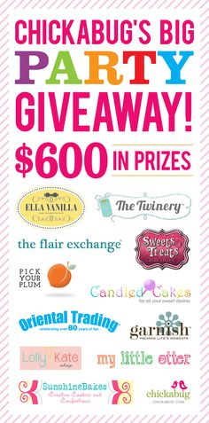 Chickabug's Big Party Giveaway – $600 in prizes so you can plan a FABULOUS party!  #party #giveaway #chickabug