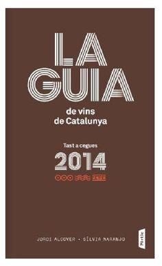 La guia de vins de Catalunya 2014. Jordi Alcover. Ofereix una anàlisi de la nova collita del vi català. Conté més de 1.500 referències de vins, tastats a cegues i ordenats segons la puntuació.