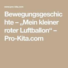 """Bewegungsgeschichte – """"Mein kleiner roter Luftballon"""" – Pro-Kita.com"""