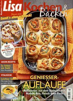 Geniesser-Aufläufe - Raffiniertes aus dem Backofen mit Nudeln, Reis, Fleisch oder Fisch. Gefunden in: Lisa Kochen & Backen, Nr. 1/2015