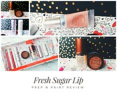 Fresh Sugar Lip Prep 'N' Paint Beauty Review