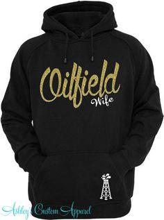Oilfield Wife Oilfield Hoodie Oilfield by AshleysCustomApparel