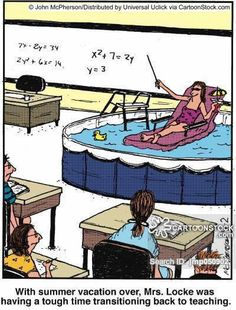 With summer vacation over, Mrs. Locke was having a tough time transitioning back. With summer vacation over, Mrs. Locke was having a tough time transitioning back into teaching. Teacher Comics, Teacher Cartoon, Teacher Funnies, Teacher Quotes, Teacher Stuff, Math Comics, Math Quotes, Holiday Meme, Holiday Cartoon