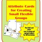 Attribute cards are often used to teach sorting and categorizing.  But as an inistructional coach, I've also seen how great they are for making sma...