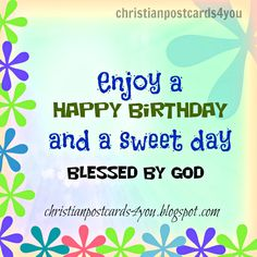 165 best religious birthday greetings images on pinterest in 2018 happy birthday religious birthday free christian card for a special friend sister brother m4hsunfo
