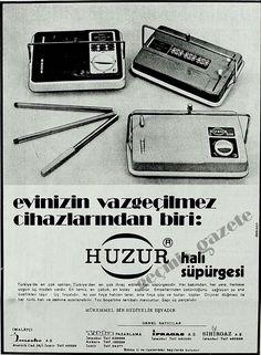 25 Nisan 1975 Hürriyet -> (1975) Her bakımdan, her yere, herkese uygun üç modeli vardır. En temiz, en çabuk, en kolay süpürür. (bu bir ilandır)