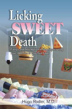 Licking Sweet Death - A must-read for anyone who wants to reverse the effects of insulin resistance and improve overall fitness, vigor and quality of life.