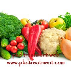 People with PKD need to have a healthy diet in daily life. Vegetables and fruits contain lots of vitamins which are very beneficial to patients with PKD, but it does not mean they can eat every vegetables and fruits. Here we will list what can or can not be eaten for them.