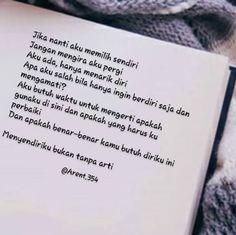 best 20 quotes romantis ideas on sarcastic Hurt Quotes, Sad Quotes, Book Quotes, Qoutes, Life Quotes, Inspirational Quotes, Muslim Quotes, Islamic Quotes, Quotes Romantis