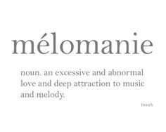 Mélomanie Love and Attraction to Music Dictionary by DemureWords