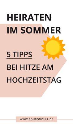 Damit ihr und eure Gäste auch bei hohen Temperaturen quietschfidel seid, gibt es heute 5 Tipps für eine ##Sommerhochzeit für euch! #Hochzeit # Wetter #Hitze #Warm #Regen #Tipps #heiraten