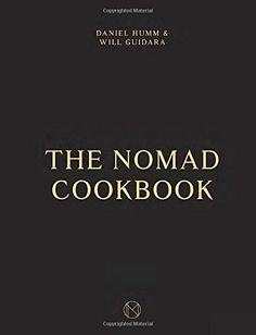 From the authors of the acclaimed cookbooksEleven Madison ParkandI Love New Yorkcomes this uniquely packaged cookbook, featuring recipes from the wildl The NoMad Cookbook