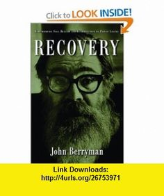 Recovery (9781560254799) John Berryman, Philip Levine, Saul Bellow , ISBN-10: 1560254793  , ISBN-13: 978-1560254799 ,  , tutorials , pdf , ebook , torrent , downloads , rapidshare , filesonic , hotfile , megaupload , fileserve