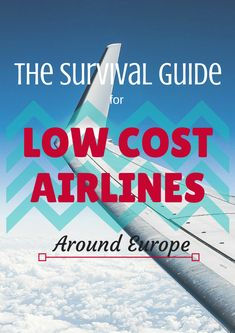 Everything you need to know for flying Europe's low cost airlines. From tips to the cabin baggage allowance's for Europe most popular budget airlines...it's all here! Next time, don't lose money over a silly mistake :)