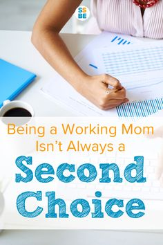 Does it seem like everyone wishes they were a stay-at-home mom if only finances weren't an issue? Working moms, don't worry: not everyone wants to be a SAHM. Being a working mom isn't always a second choice. Here's why.