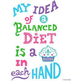 perfect diet to grow sideways... hehe