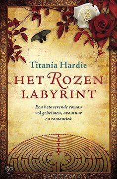 Titania Hardie - Het Rozenlabyrint - Kobo