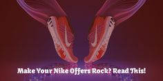 Wondering How To Make Your Nike Offers Rock? Read This!