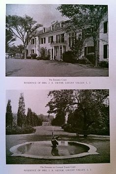 Old Long Island: 'Hilaire', originally the George Ernest Fahys estate designed by James O'Connor c. 1910 in Matinecock, with landscaping by the Olmsted Brothers.