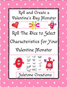 Roll a Valentine's Day Monster Roll A Story, Pet Monsters, Similarities And Differences, Copy Paper, Construction Paper, Writing Activities, Fun Games, Curriculum, Middle School
