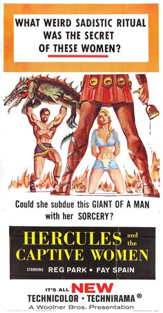 Hercules and the Captive Women (1961)  Ercole alla conquista di Atlantide (original title) Stars: Reg Park, Fay Spain, Ettore Manni ~ Director: Vittorio Cottafavi