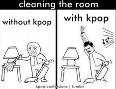 OH-MY This is such truth in my life (when I clean) K-pop & FREDDIE!!!!!!!! Whoever did this rocks! :~)