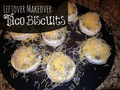 Leftover Makeover: Taco Biscuits #recipes #plannedovers
