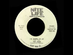 The Jades - I'm Where It's At - YouTube