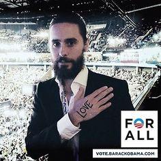 @JaredLeto: President @BarackObama is a President #ForAll of us. #TheRightChoice