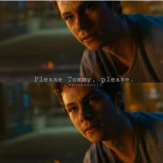 """Please Tommy, please."" #MazeRunnerTheDeathCure"