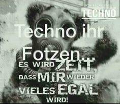 Techno Ihr Fotzen
