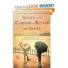 Hotel on the Corner of Bitter and Sweet. An easy yet compelling read.  Sweet story.