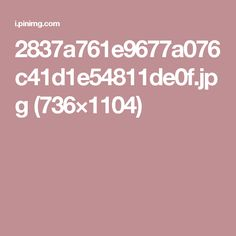 2837a761e9677a076c41d1e54811de0f.jpg (736×1104)
