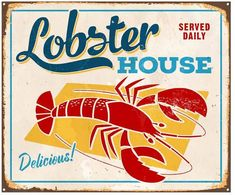 Vintage Graphic Design Pottery Barn Lobster House - Inspired by the graphic designs of vintage signs, this artwork is reproduced on an aluminum panel to evoke the feeling of a weathered seafood sign. Car Part Furniture, Automotive Furniture, Automotive Decor, Furniture Design, Modern Furniture, Lobster House, House Vector, Vintage Metal Signs, Wall Paint Colors