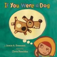 Easy-to-read text invites the reader to imagine life as a dog, a cat, a fish, a bird, and even a dinosaur.