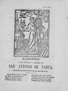 Alabanzas a los prodigios y milagros de San Antonio de Padua, abogado de sus devotos en las necesidades ; Responsorio del glorioso San Antonio de Padua, abogado de las cosas perdidas
