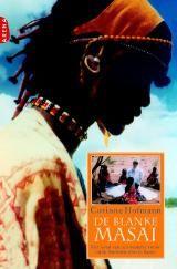 Nummer 3 in de Top5: De blanke Masai Corinne Hofmann