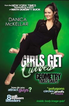 Girls Get Curves: Geometry Takes Shape by Danica McKellar - Love all her math books for girls.  Can't wait to add this one to our collection.
