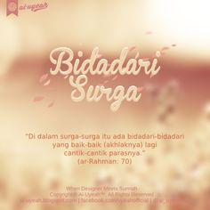 Bidadari Surga | al-uyeah.blogspot.com    Al-Qur'an yang mulia sering menyebutkan kenikmatan-kenikmatan yang dijanjikan Allah Ta'ala kepa...