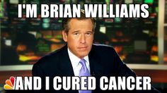 Post with 0 votes and 21 views. I'm Brian Williams and. Brian Williams Memes, Funny Memes, Hilarious, Jokes, Fake News Stories, Wayne's World, I Love To Laugh, You Funny, Funny Stuff
