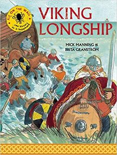 Viking Longship: see history as it happened by Mick Manning and Brita Granstrom. Each page historyis told. Great illustrations to the stories. Anglo Saxon Kings, Viking Longship, Viking Life, Fly On The Wall, Royal College Of Art, Books For Boys, Walking In Nature, Middle Ages, Natural History