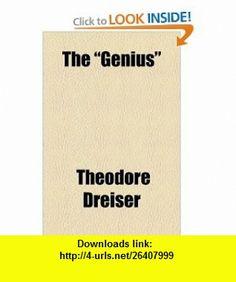 The Genius (9781153647342) Theodore Dreiser , ISBN-10: 1153647346  , ISBN-13: 978-1153647342 ,  , tutorials , pdf , ebook , torrent , downloads , rapidshare , filesonic , hotfile , megaupload , fileserve